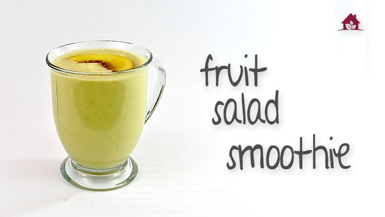 fruit salad smoothie